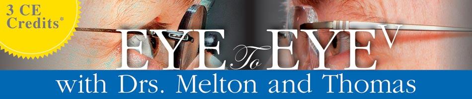 Eye To Eye V with Drs. Melton & Thomas - Pittsburgh