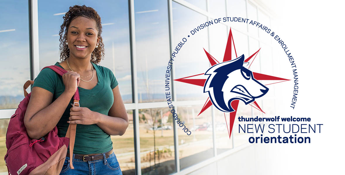 JULY 28 - CSU-Pueblo ThunderWolf Welcome Day