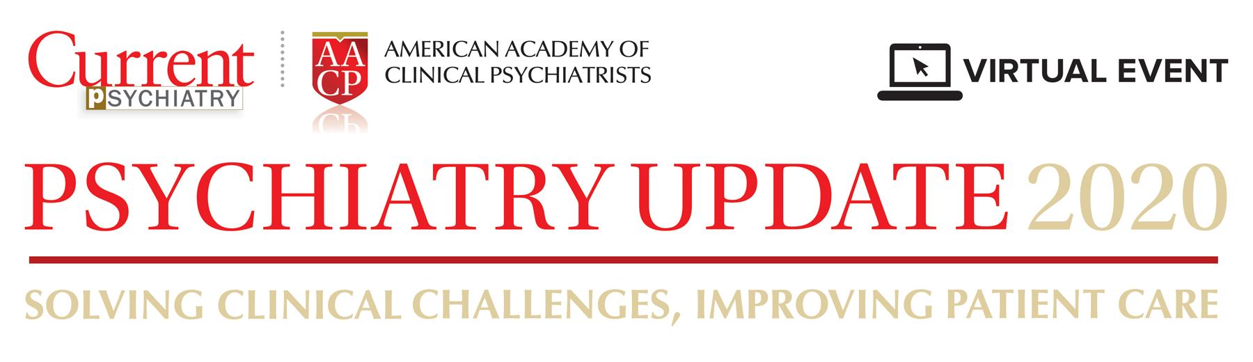 AACP/Current Psychiatry: Psychiatry Update Live Bonus CME/CE Presentation