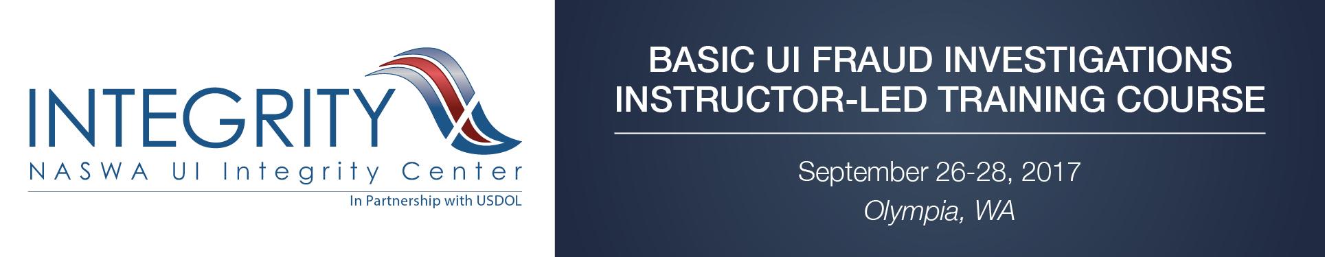 Basic UI Fraud Investigations Instructor-Led Training (Olympia, WA)