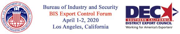 14th Annual BIS Export Control Policy Forum - 2020 LA