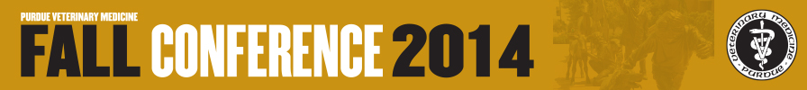 2014 Purdue Veterinary Medicine Fall Conference