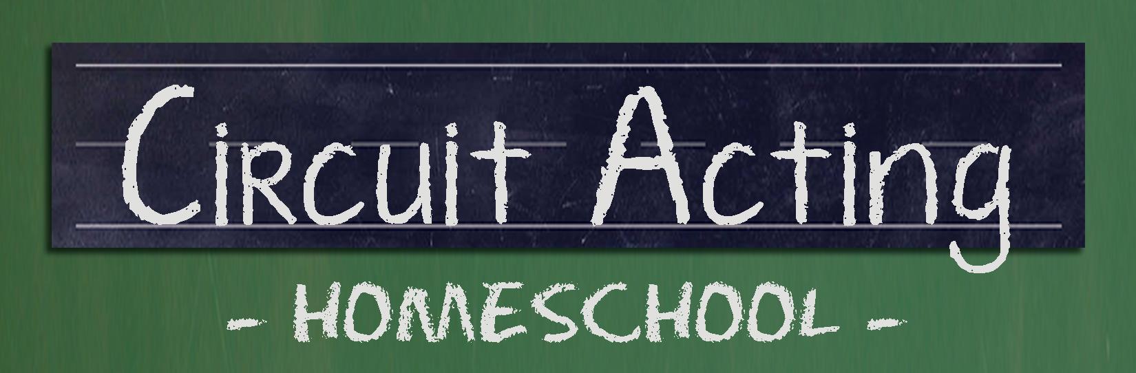 Circuit Acting HOMESCHOOL
