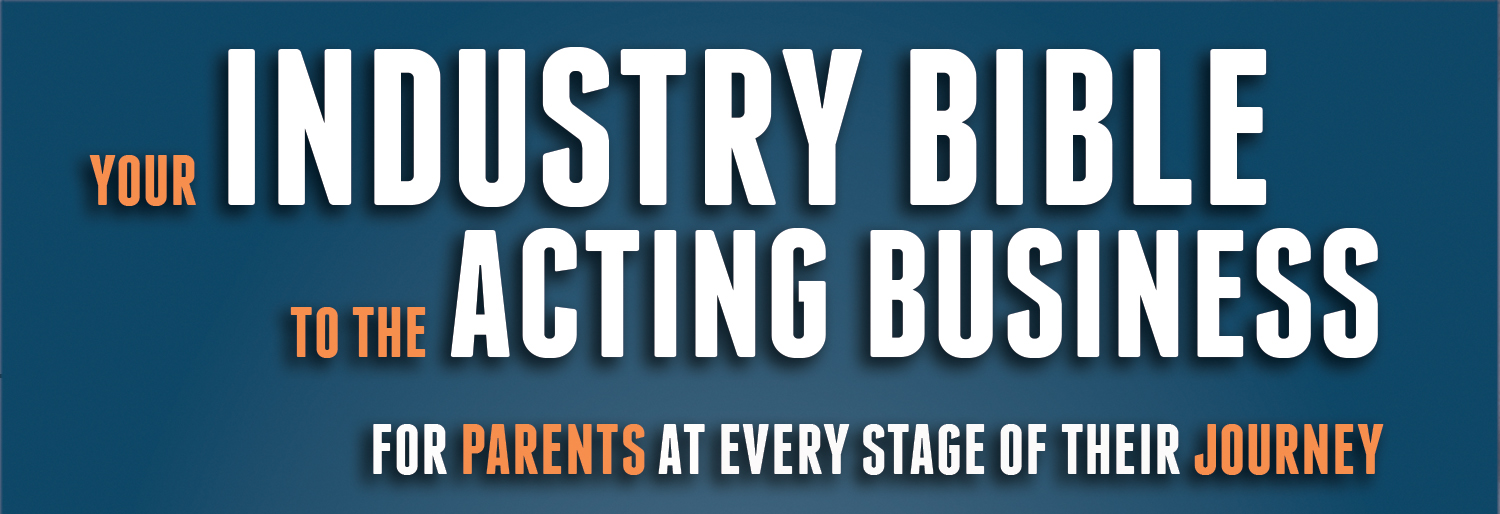 Your Industry Bible to the Acting Business (Houston)