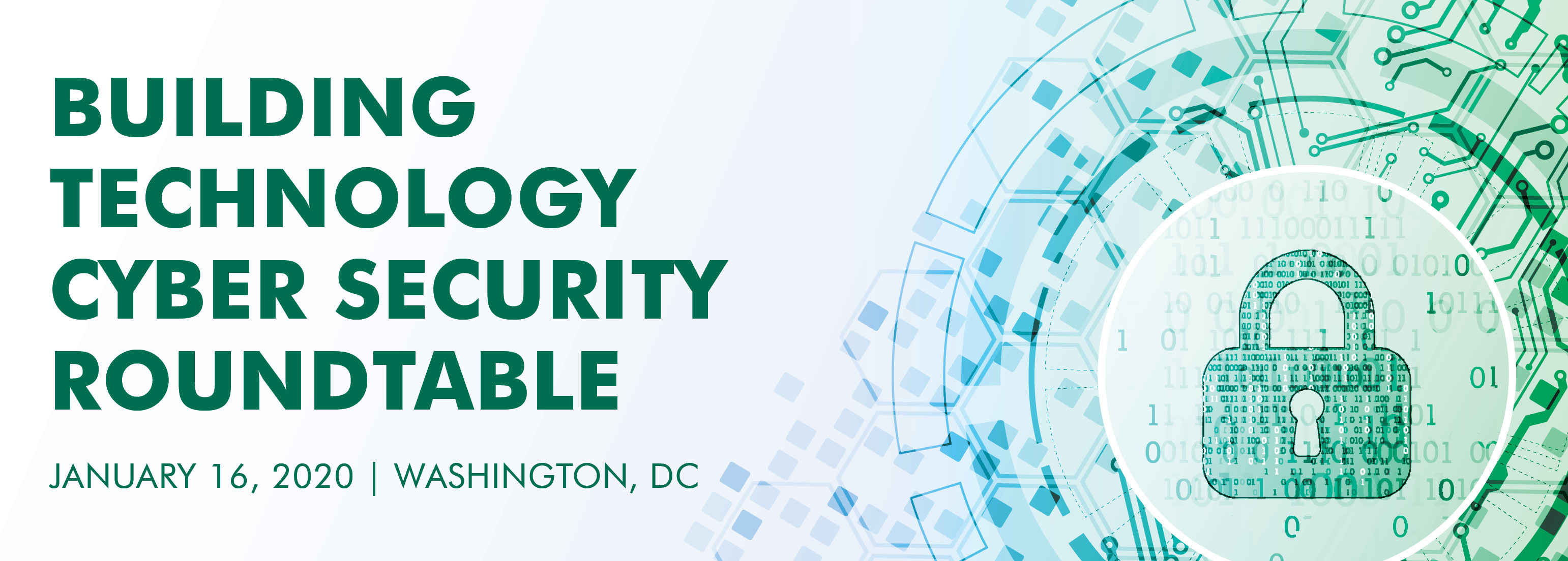 """CBRE Building Technology """"Call to Action"""" Cyber Roundtable"""