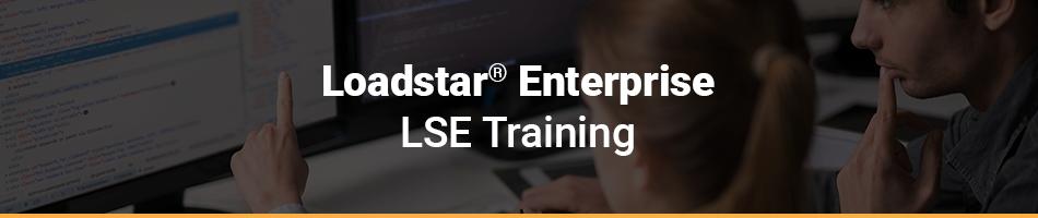 Loadstar® Server Enterprise Training