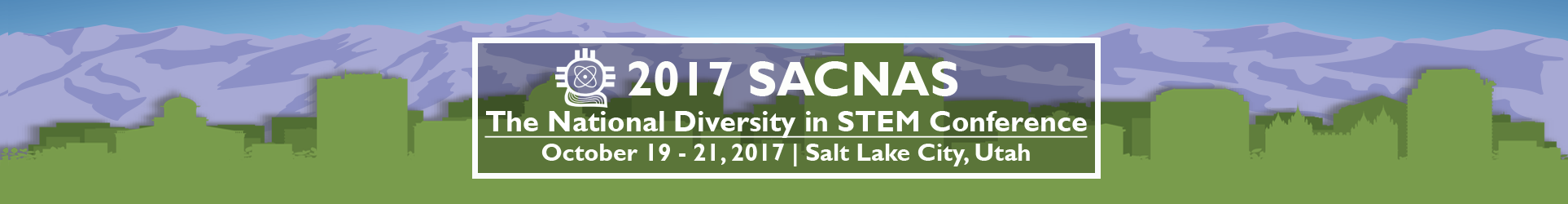 2017 SACNAS - The National Diversity in STEM Conference