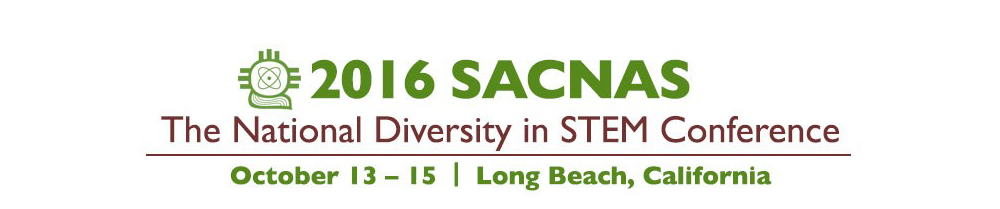 2016 SACNAS - The National Diversity in STEM Conference