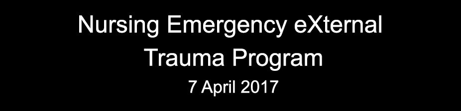 Nursing Emergency eXternal Trauma Program 2017