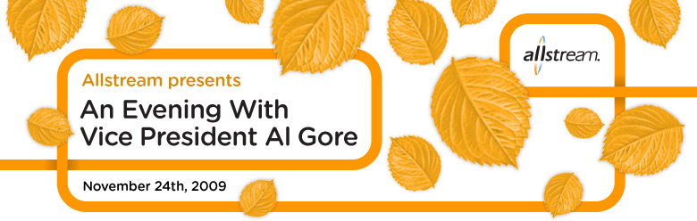 Allstream Presents: An Evening with Vice President Al Gore
