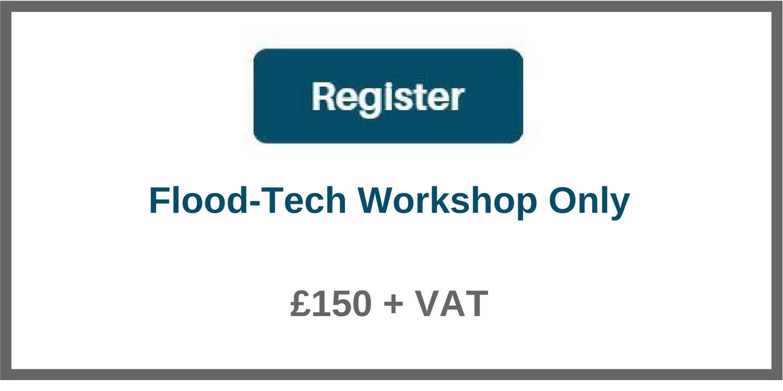 flood tech workshop only 150