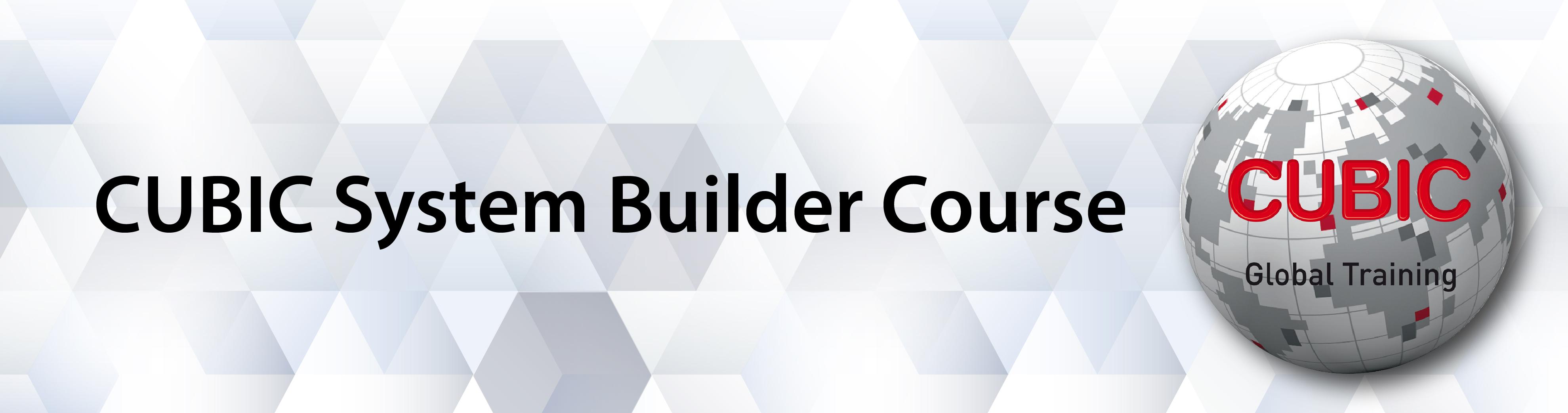 CUBIC System Builder Course Banner_950 X 250  V2-0