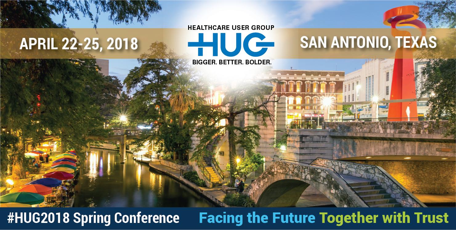 2018 Spring Healthcare User Group (HUG) Conference