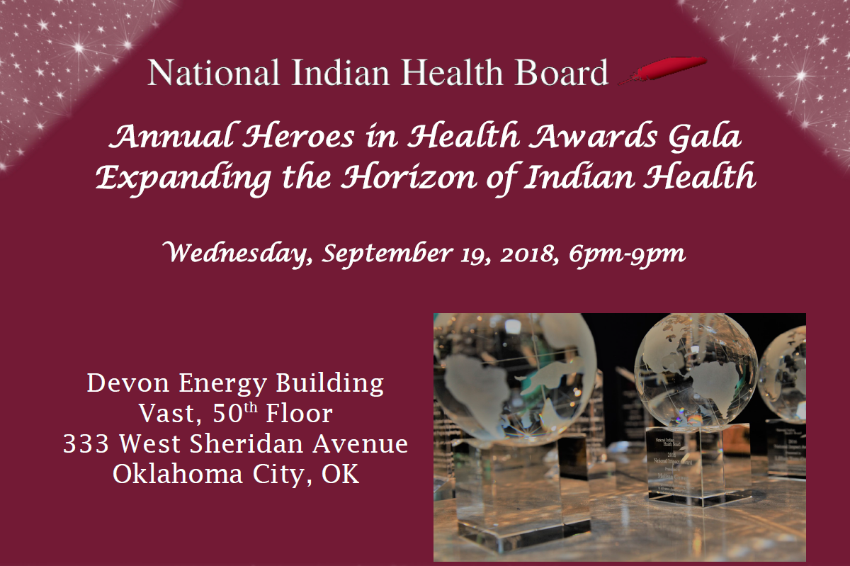 2018 National Indian Health Board Honoring the Heroes in Native Health Awards Gala