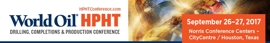 World Oil HPHT Drilling, Completions and Production Conference 2017