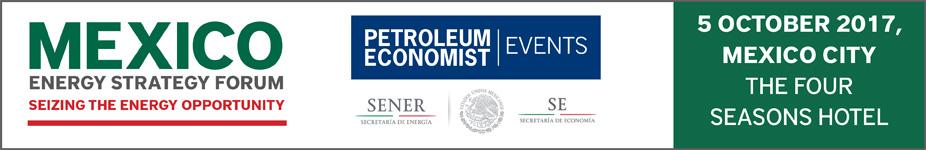 Petroleum Economist Mexico Energy Strategy Forum