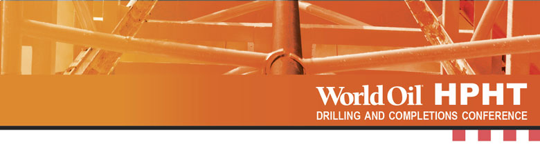 ABSTRACTS - World Oil High Pressure High Temperature Drilling and Completions Conference Abstract Submission