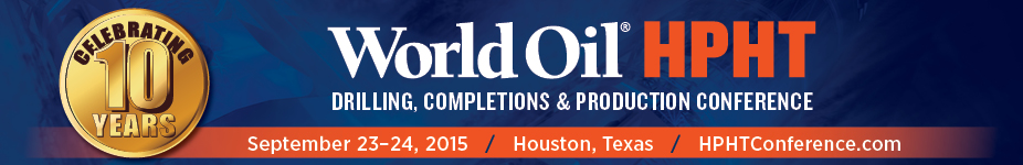 World Oil HPHT Drilling, Completions and Production Conference 2015