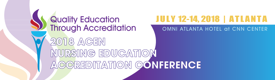 2018 ACEN Nursing Education Accreditation Conference