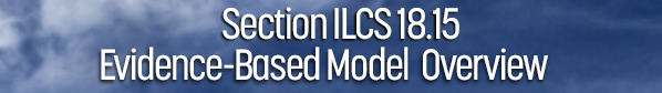 Super-Region Meeting- Section ILCS 18.15 Evidence-Based Model Overview