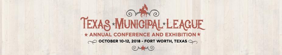 Texas Municipal League Annual Conference