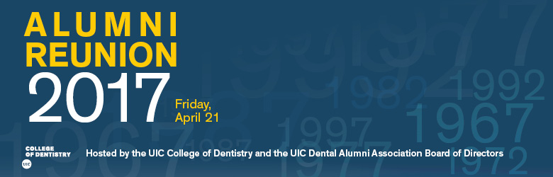 UIC College of Dentistry Alumni Reunion 2017