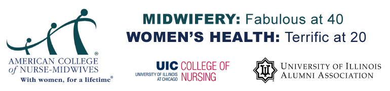 UIC CON Midwifery 40th Anniversary/Women's Health 20th Anniversary