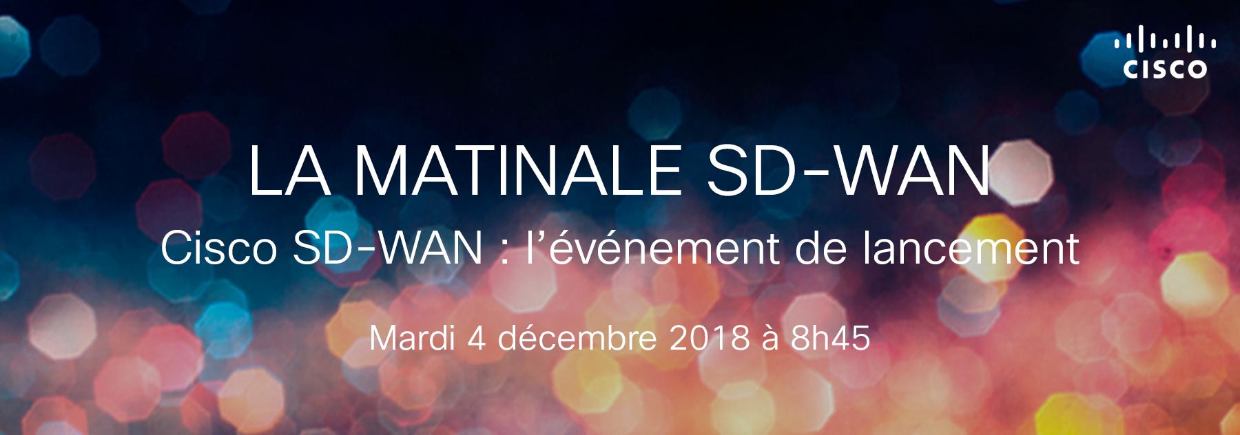 LA MATINALE SD-WAN