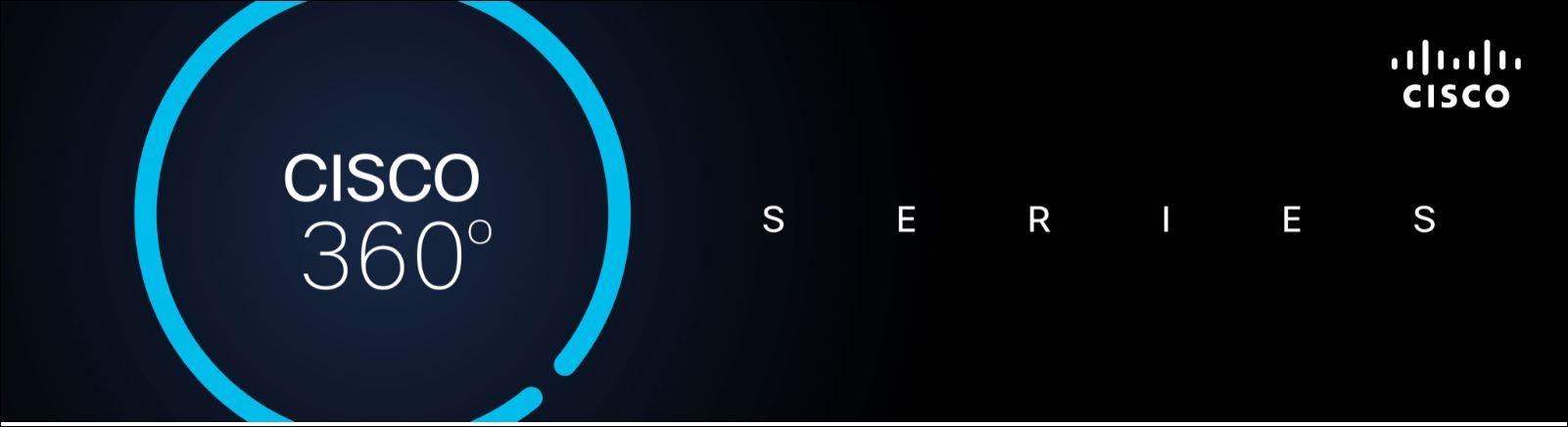 Cisco 360° Series  - Sesiones WebEx, Q4 2020
