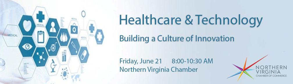 Healthcare & Technology:  Building a Culture of Innovation
