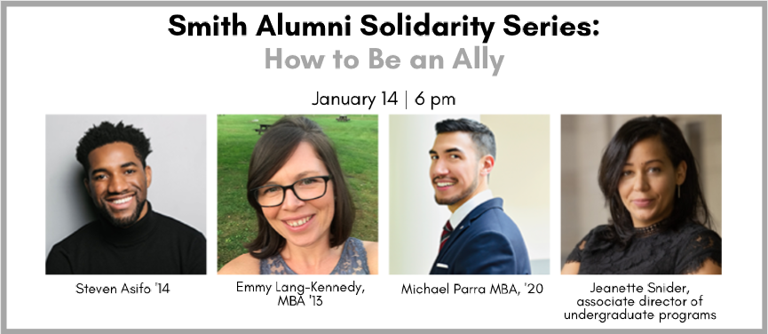 Smith Alumni Solidarity Series: How to be an Ally promotional event banner with speaker headshots