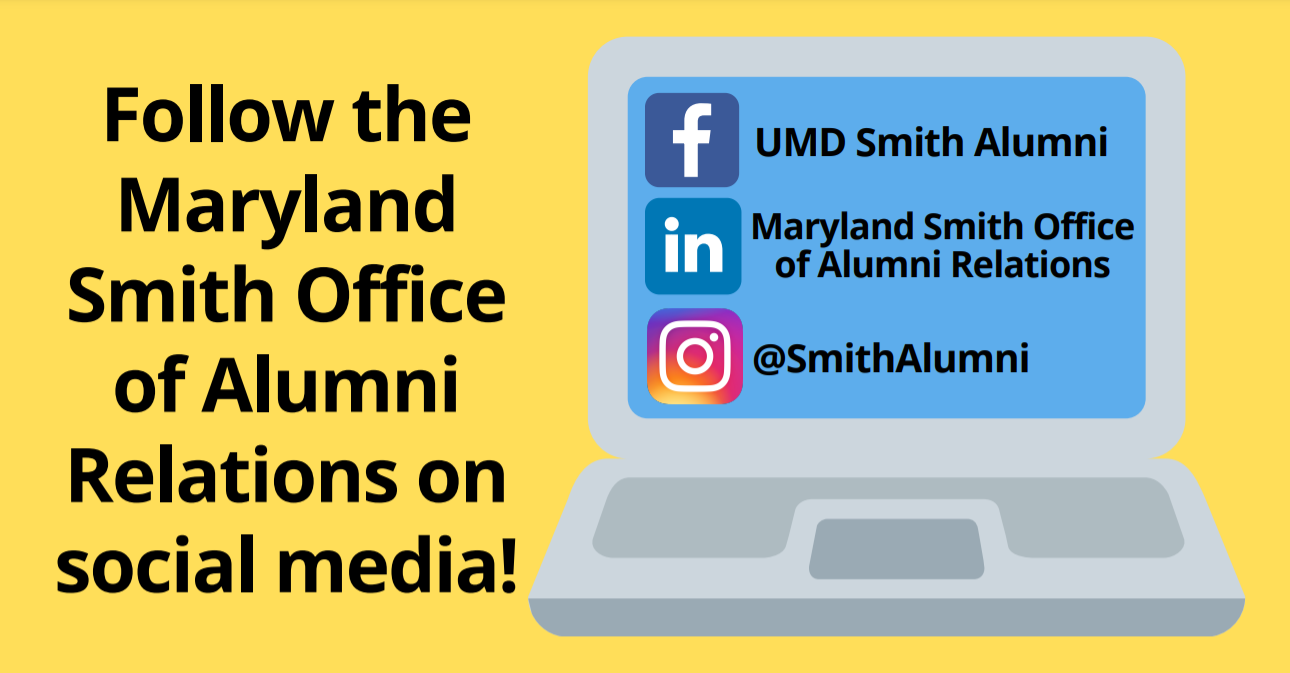 Follow the Maryland Smith Office of Alumni Relations on social media promotional graphic
