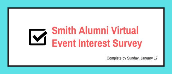 Smith Alumni Virtual Event Interest Survey promotional banner