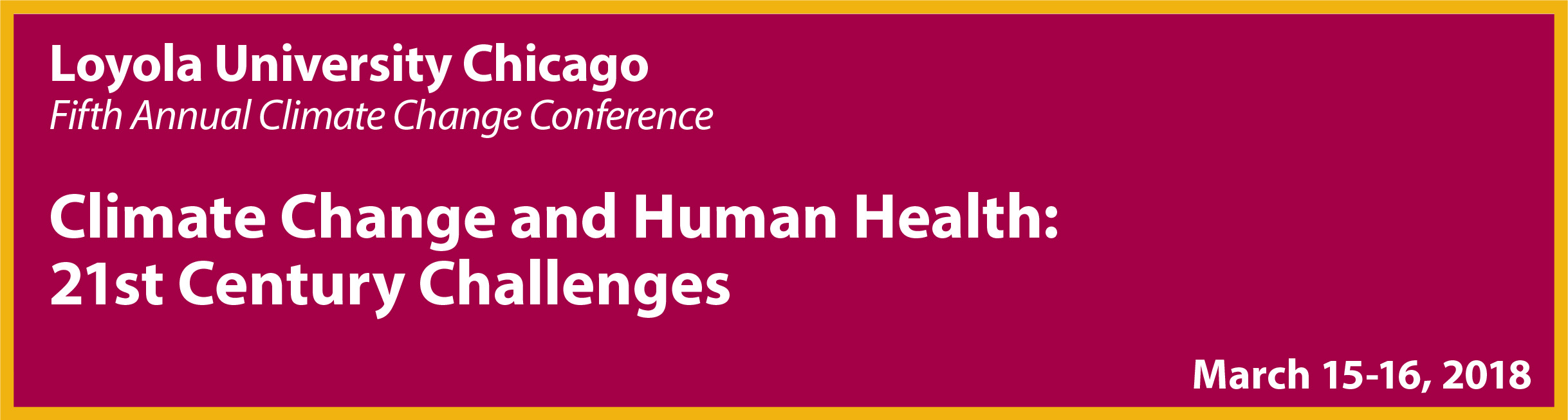 Loyola's 5th Annual Climate Change Conference