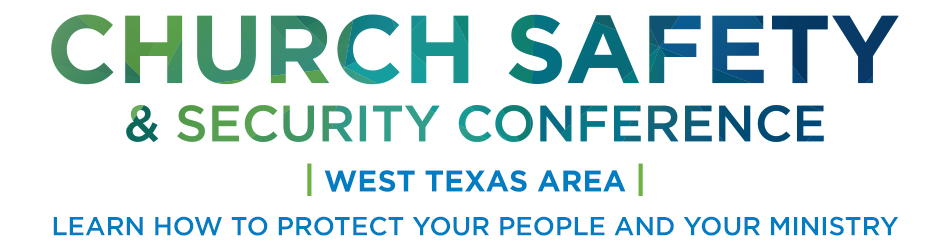 West Texas Area Church Safety & Security Conference
