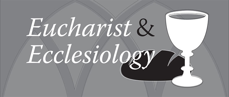 EucharistEcclesiology-header