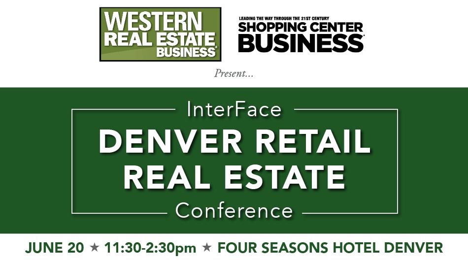 2017 InterFace Denver Retail Real Estate Conference