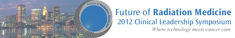Future of Radiation Medicine 2012