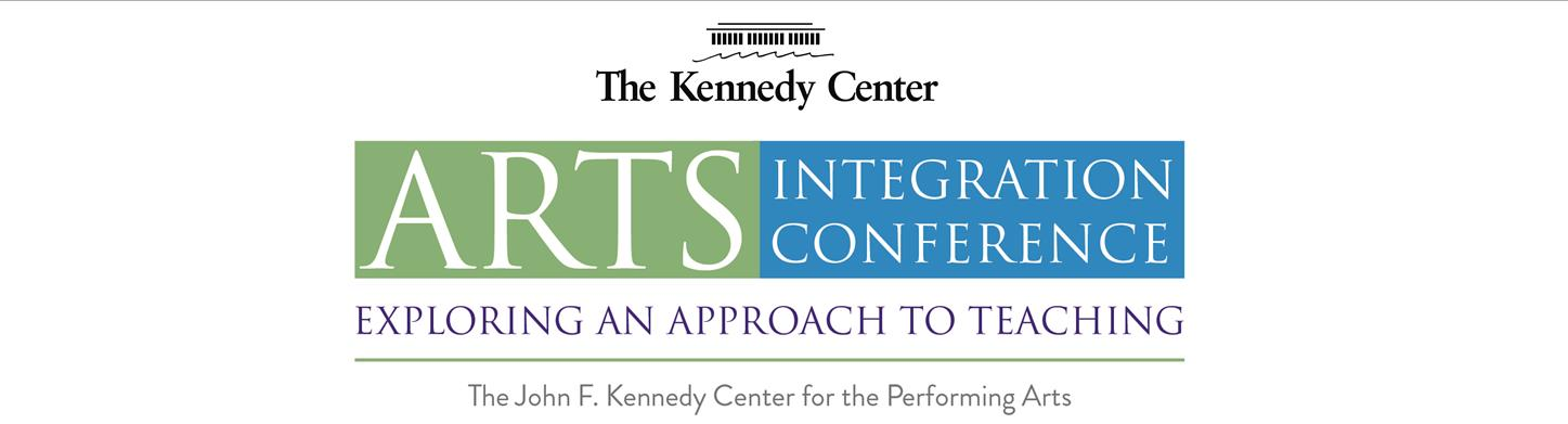 2015 Arts Integration Conference: Exploring an Approach to Teaching