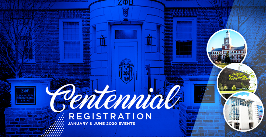 Zeta Phi Beta Sorority, Incorporated. Centennial Events