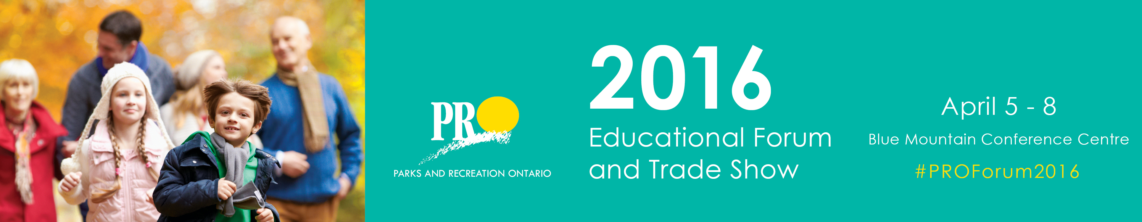 The 2016 Parks and Recreation Ontario Educational Forum and Trade Show