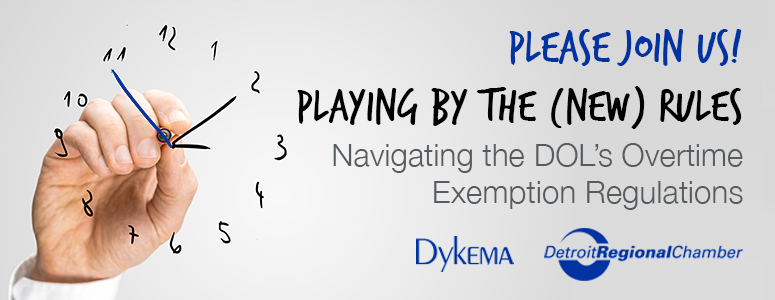 Playing by the (NEW) Rules: Navigating the DOL's Overtime Exemption Regulations