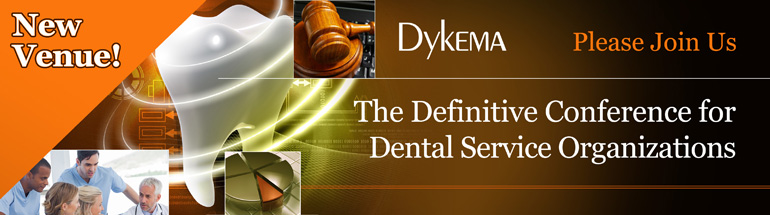 The 3rd Annual Definitive Conference for Dental Service Organizations