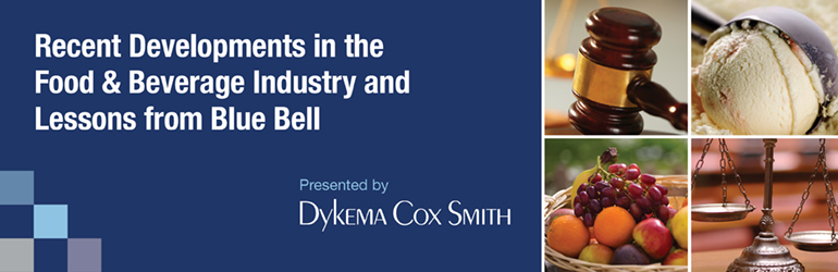 Recent Developments in the Food & Beverage Industry and Lessons from Blue Bell
