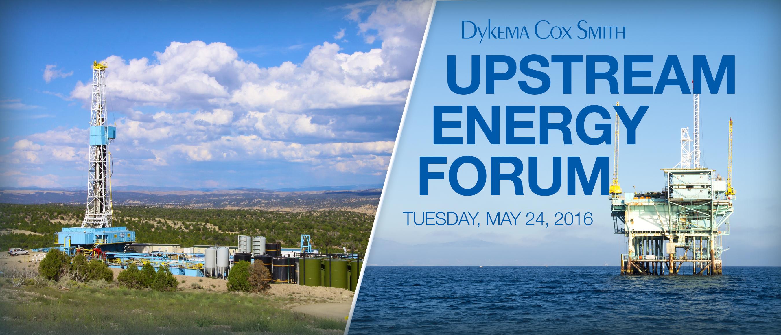 Dykema Cox Smith's Upstream Energy Forum