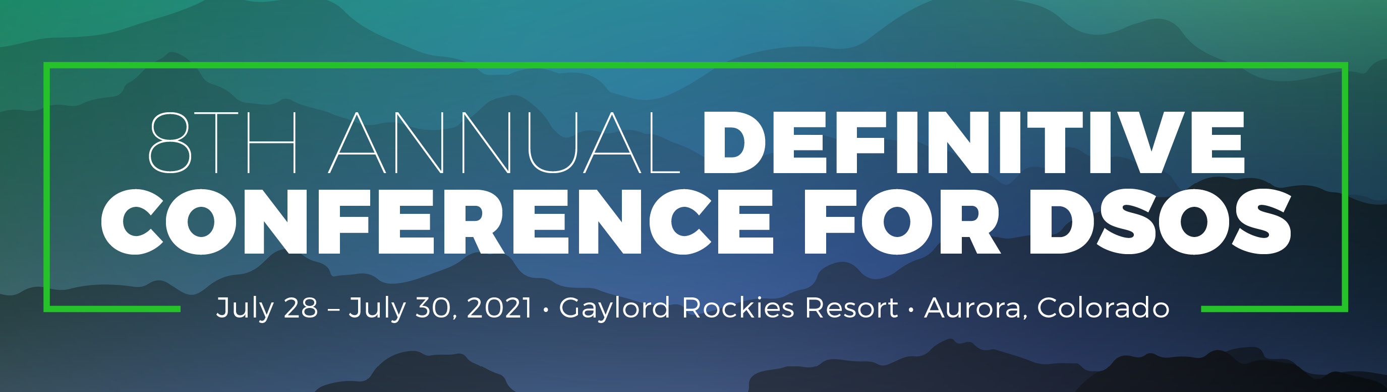 8th Annual Definitive Conference for Dental Service Organizations