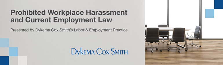 Prohibited Workplace Harassment and Current Employment Law Trends