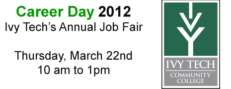 Career Day 2012:  Ivy Tech's Annual Job Fair