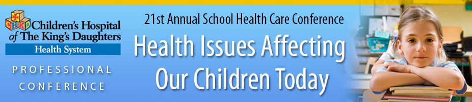 21st Annual CHKD School Health Care Conference