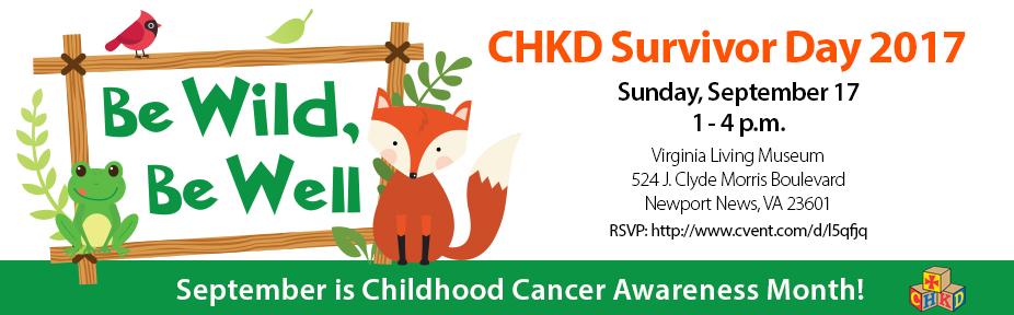 CHKD Survivor Day 2017: Be Wild Be Well!